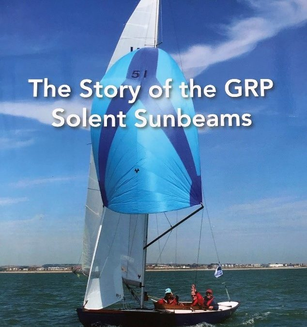 New publication: The Story of the GRP Solent Sunbeams